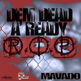 Dem Dead A Ready (Popcaan Diss)