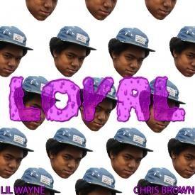 Chris Brown - LOYAL (Feat. Lil Wayne & WingZz Knarleyy)
