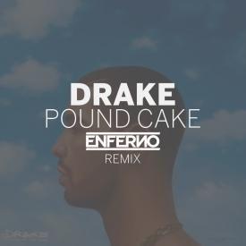 Pound Cake (ENFERNO RMX)
