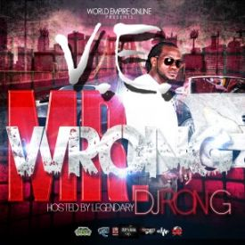 World Empire Online - World Empire Online Presents V.E. MR WRONG HOSTED BY DJ RON G Cover Art