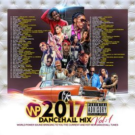 2017 DANCEHALL MIX VOL: 1