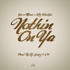 Nothin' On Ya (Ft. Wiz Khalifa)