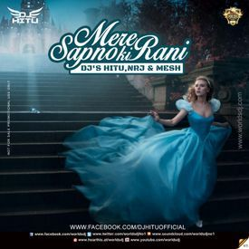 MERE SAPNO KI RANI (DUTCH RIDE MIX)