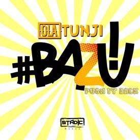 BAZU! (Push It Back) (2017 Trinidad Soca)