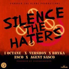 SILENCE THE HATERS [CLEAN] (NEW)