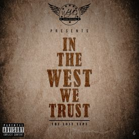 In The West We Trust