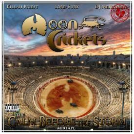 Moon Crickets (Killah Priest, Lord Fury & DJ Mercilless)