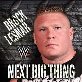 WWE- 'Next Big Thing' Brock Lesnar Theme Song
