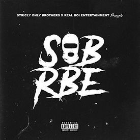SOB x RBE DaBoii  - Cant Tame Us