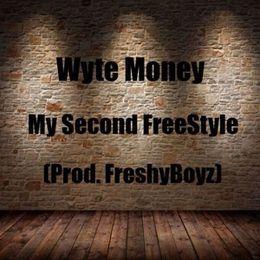 Wyte Money - My Second Freestyle (Prod. FreshyBoyz) Cover Art