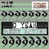 X-Calade Promotionz - O YEAH  SWEET LATINA Cover Art