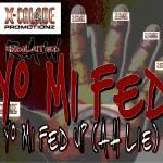 X-Calade Promotionz - Yo Mi Fed Up (Ah Lie) - Fabp aka Fabpz the Freelancer Cover Art