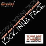 X-Calade Promotionz - Kick Inna Face Cover Art