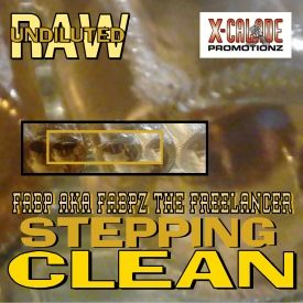 X-Calade Promotionz - Stepping Clean (single) Cover Art