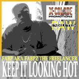 X-Calade Promotionz - KEEP IT LOOKING HOT Cover Art