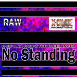 X-Calade Promotionz - NO STANDING Cover Art