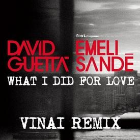 What I Did For Love (VINAI Remix)