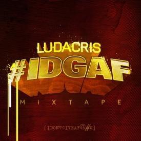 #IDGAF Intro (DatPiff Exclusive)
