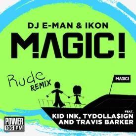 Rude (DJ E-Man & DJ Ikon Remix)