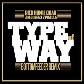Type Of Way (Remix)