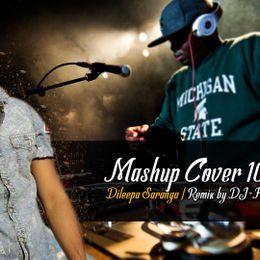 DJ-Harsha Xcooshub - (2017 1st Remix) Mashup Cover 10_Dileepa Saranga - DJ-Harsha Xcoosoft Cover Art