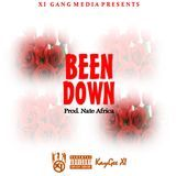 XI GanG Media - Been Down (Prod. Nate Africa) Cover Art