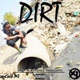 XI GanG Media - DIRT: Deep In Ratchet Thoughts Cover Art
