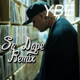 So Dope (Remix)