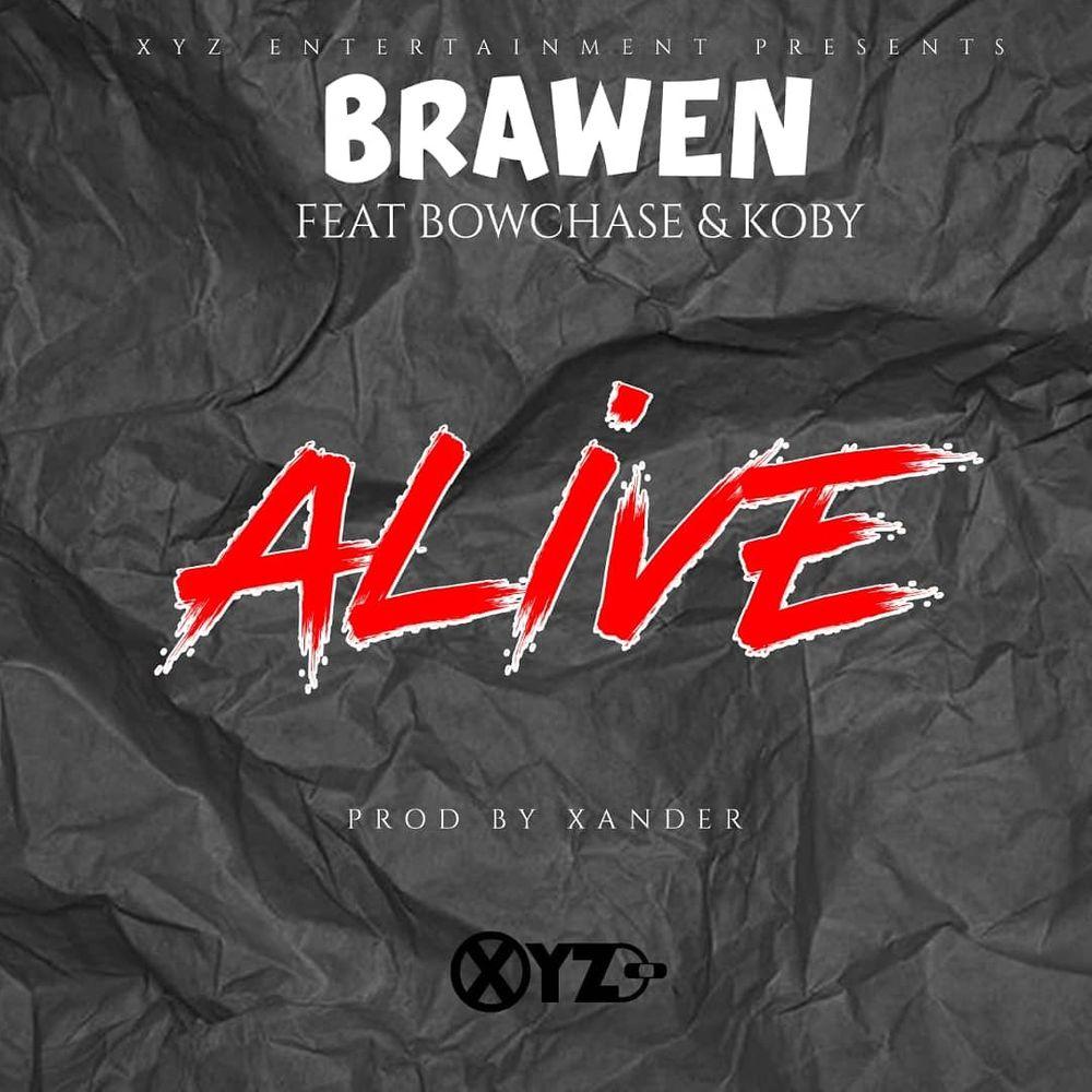 Alive By Brawen Listen On Audiomack