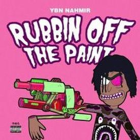 YBN Nahmirv Rubbin Off The Paint (Prod. by Izak)
