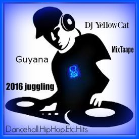 Top 2016 Mix Juggling By DjYellowCat-Dancehall,HipHop,Soca,Etc,Hits-Guyana