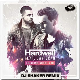 Thinking About You (DJ Shaker Radio Edit)