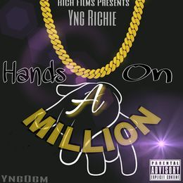Yng Richie - Hands on a Million Cover Art