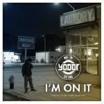 YO-DOT - Im On It Cover Art