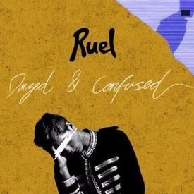Ruel - Dazed & Confused