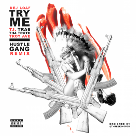 Try Me (Grand Hustle Remix)