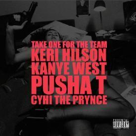 Take One For the Team (Feat. Keri Hilson, Pusha T & CyHi Da Prynce)