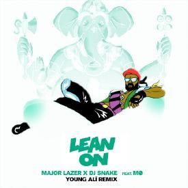 Lean On ( Young Ali Remix )