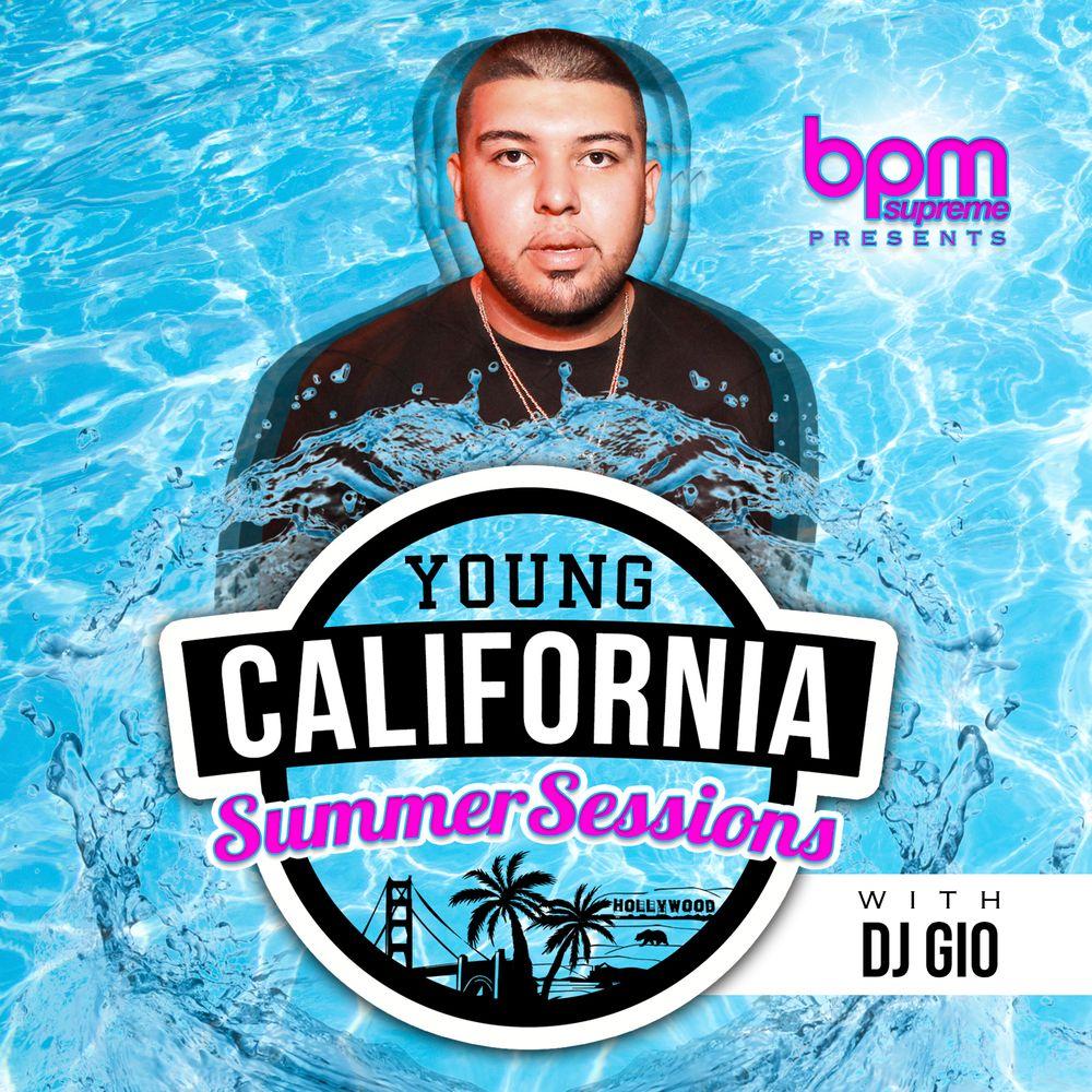 BPM Supreme Presents Young California Summer Sessions: Dj