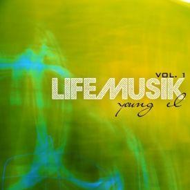 Life Musik, Vol. 1 - EP