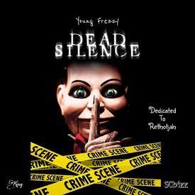 Dead Silence [Prod. By King Pride]