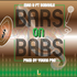 Bars On Bars ( Prod. by Young Pro)