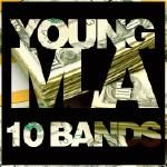 "Young M.A - ""10 Bandz"" (Freestyle) Cover Art"