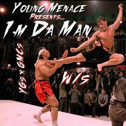 Young Menace - Young Menace - I'm Da Man Cover Art
