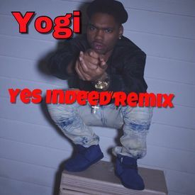 Yes Indeed Remix