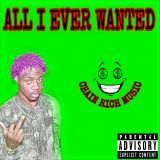 Young Yatchy - ALL I EVER WANTED Cover Art