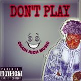 Young Yatchy - DON'T PLAY Cover Art