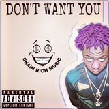Young Yatchy - DON'T WANT YOU Cover Art