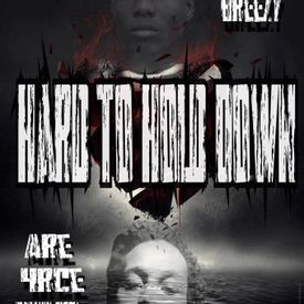 Hard 2 Hold Down - Arr 4rce Yung (Featuring Young Breezy) [Prod. By Arr 4rc