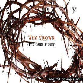 Tha Crown (It's Goin' Down) [Edited]